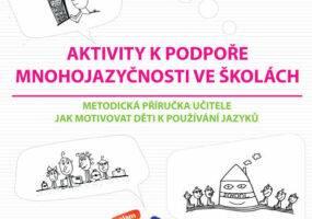 Aktivity k podpoře mnohojazyčnosti na školách
